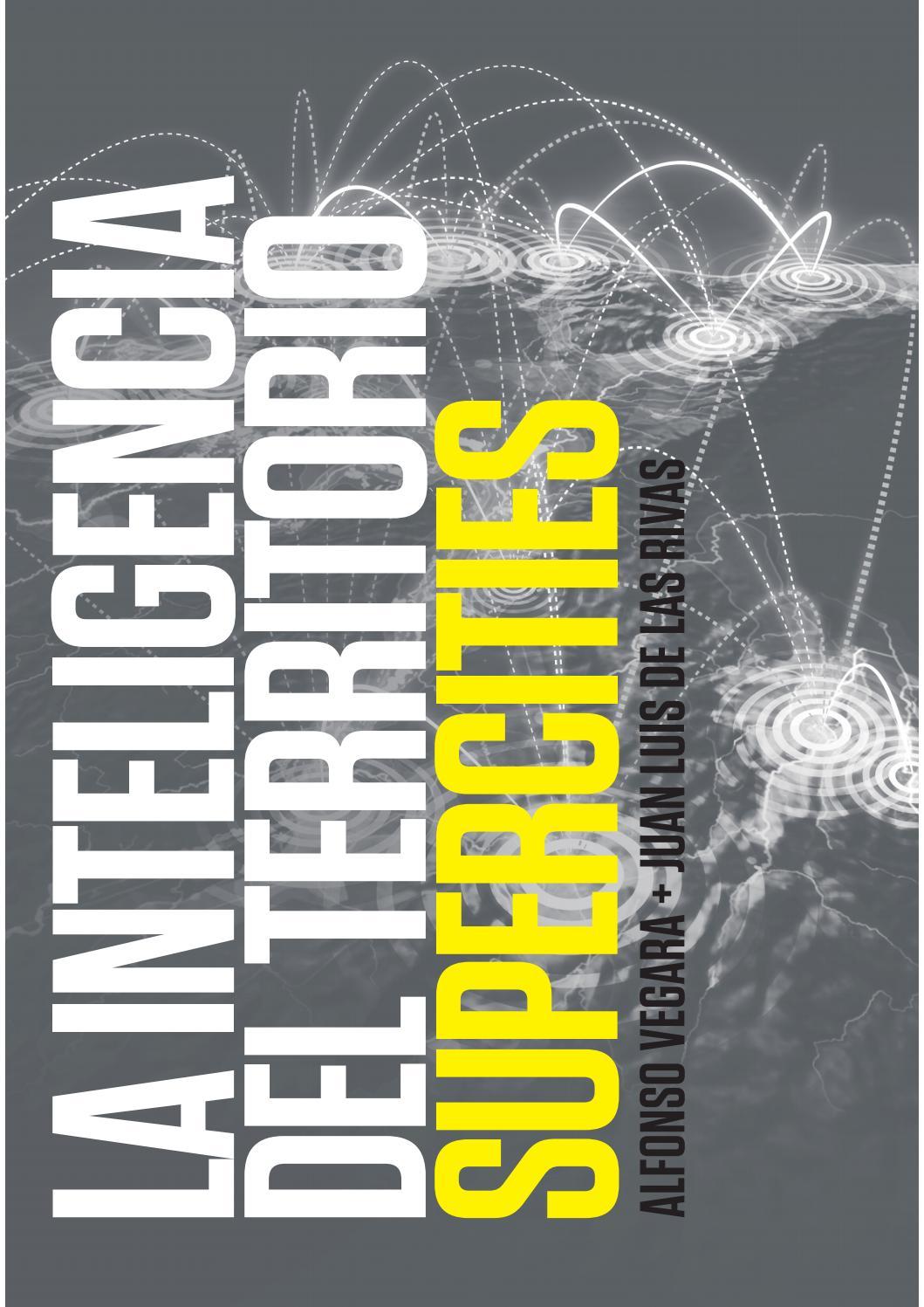 La inteligencia del territorio. Supercities. by Fundación Metrópoli ...