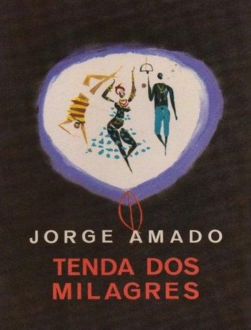 Tenda dos milagres jorge amado by Marcos AC Marques - issuu 8783eae1fbc
