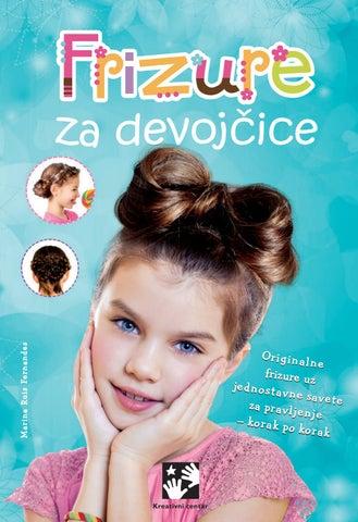 Frizure Za Devojčice By Kreativni Centar Issuu