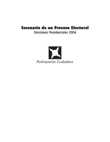 Escenario de un Proceso Electoral Elecciones Presidenciales 2004 by ...
