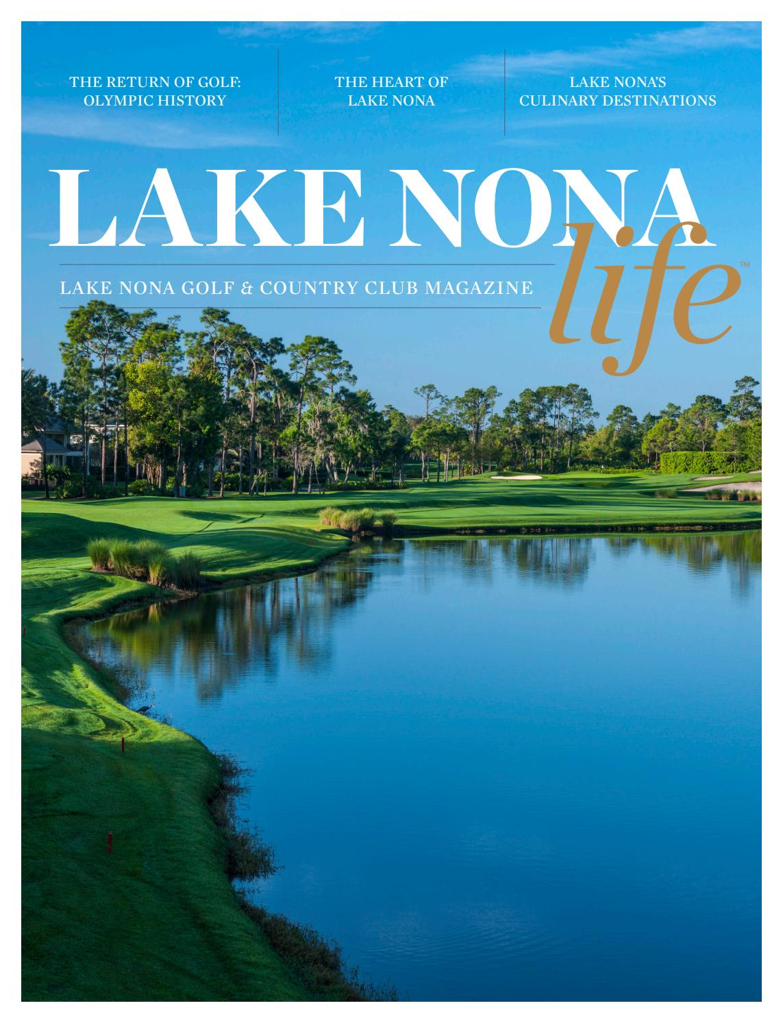 Lake Nona Life - Volume VII by Lake Nona Golf & Country Club - issuu