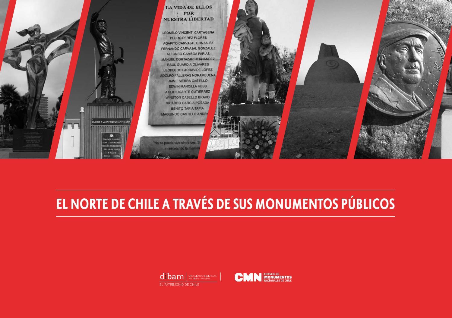 El norte de Chile a través de sus Monumentos Públicos by