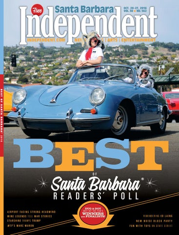 Santa Barbara Independent, 10/20/2016 By SB Independent   Issuu
