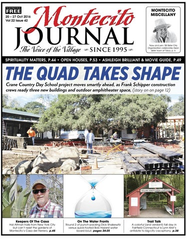 The Quad Takes Shape By Montecito Journal Issuu