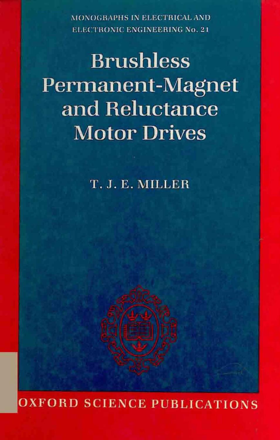 Brushless Permanent Magnet And Reluctance Motor Drives T J E Wind Generator Likewise Pmg Diagram On Homemade Miller By Blog Da Engenharia De Produo Issuu