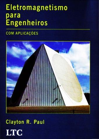 3b052cf96cd Eletromagnetismo para Engenheiros com Aplicações - Clayton Paul by ...