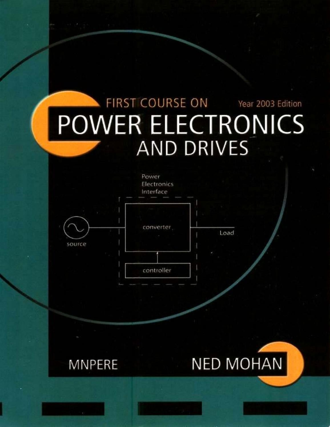First Course on Power Electronics and Drives - Ned Mohan