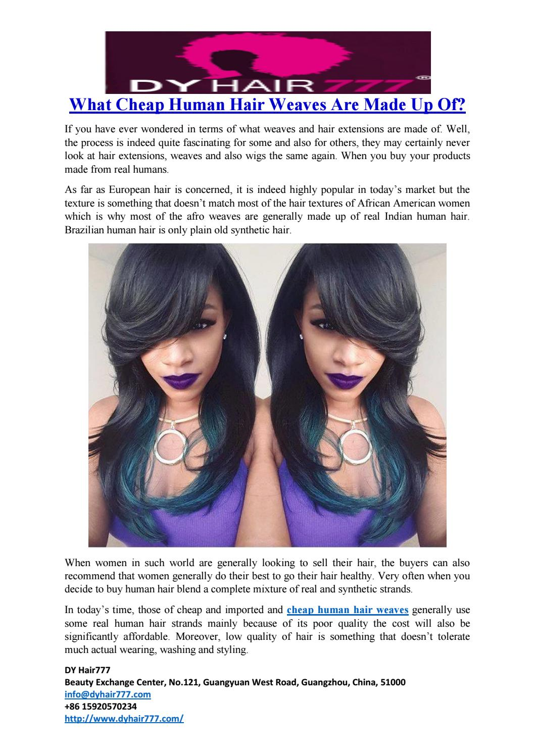 What Cheap Human Hair Weaves Are Made Up Of By Dy Hair777 Issuu