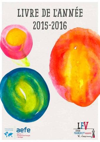 Lfv Livre De L Annee 2015 2016 By Lycee Francais De
