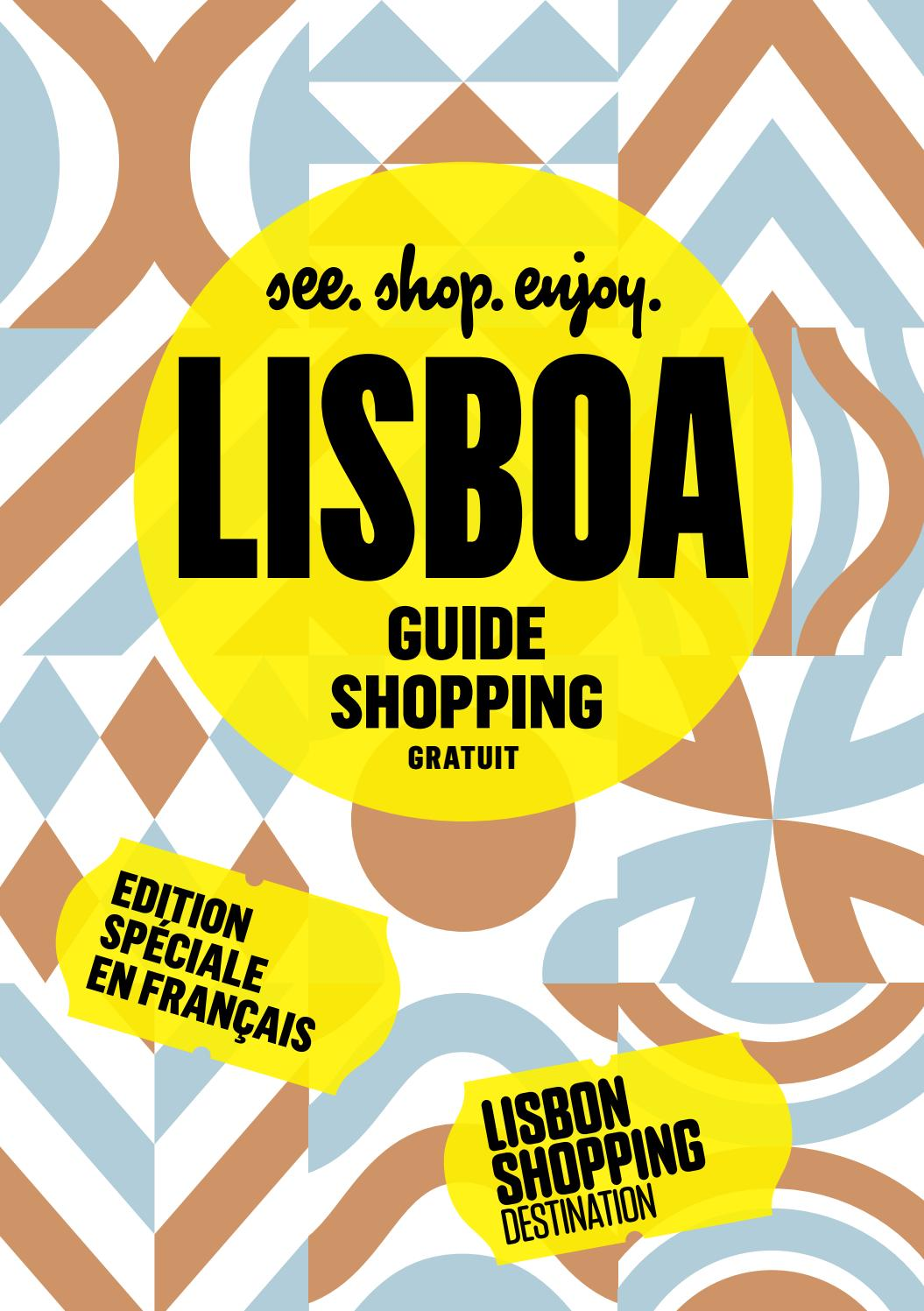 outlet online first look sold worldwide Guide Shopping - Lisbon Shopping Destination 2016 by Café Pessoa ...