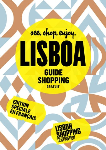 new style aec84 652bb Guide Shopping - Lisbon Shopping Destination 2016 by Café Pessoa - issuu