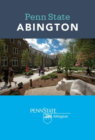 Viewbook Penn State Abington By Penn State Undergraduate Admissions