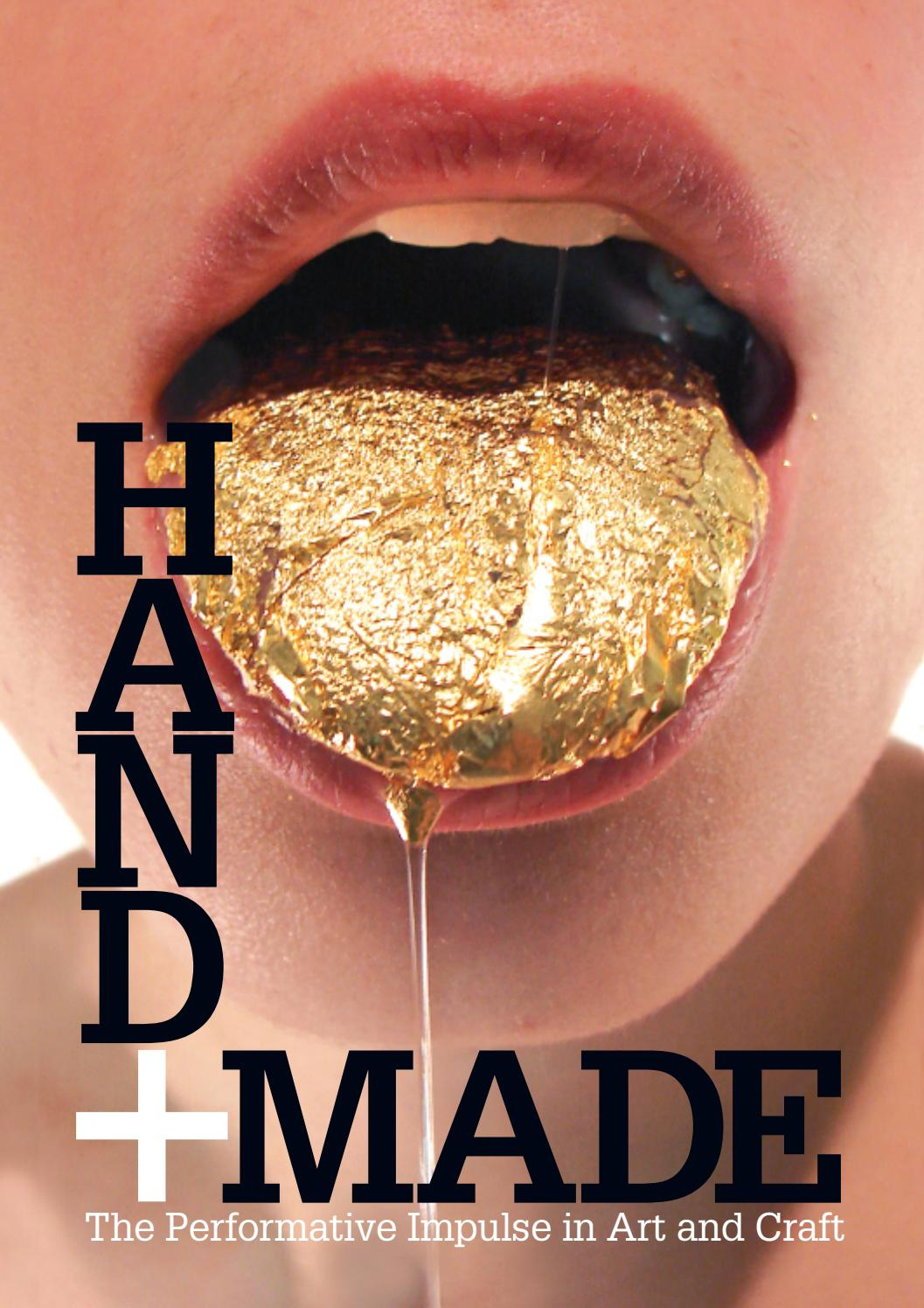 Hand+Made: The Performative Impulse in Art and Craft by