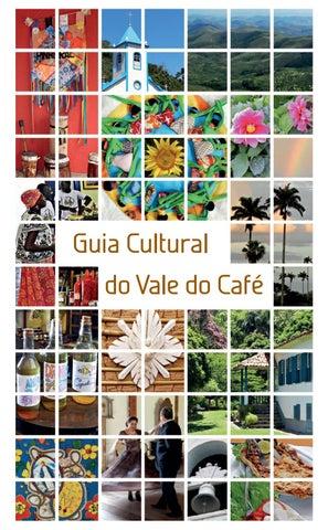 05dd3184a8d3b Guia Cultural do Vale do Café by Instituto Cultural Cidade Viva - issuu