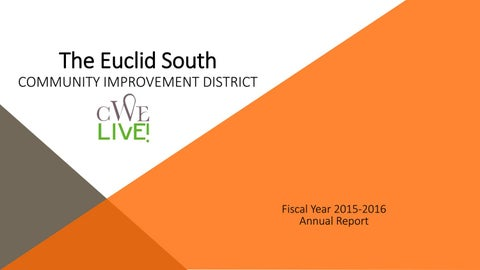 Euclid South CID Annual Report by Park Central Development Annual