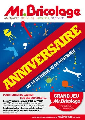Mr.Bricolage Martinique : ANNIVERSAIRE ! (du 19 Octobre au 06 ...