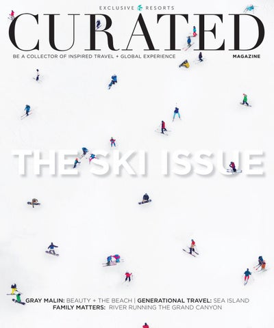 9188958cb13 CURATED Magazine by Exclusive Resorts • Fall Winter 2016 by ...