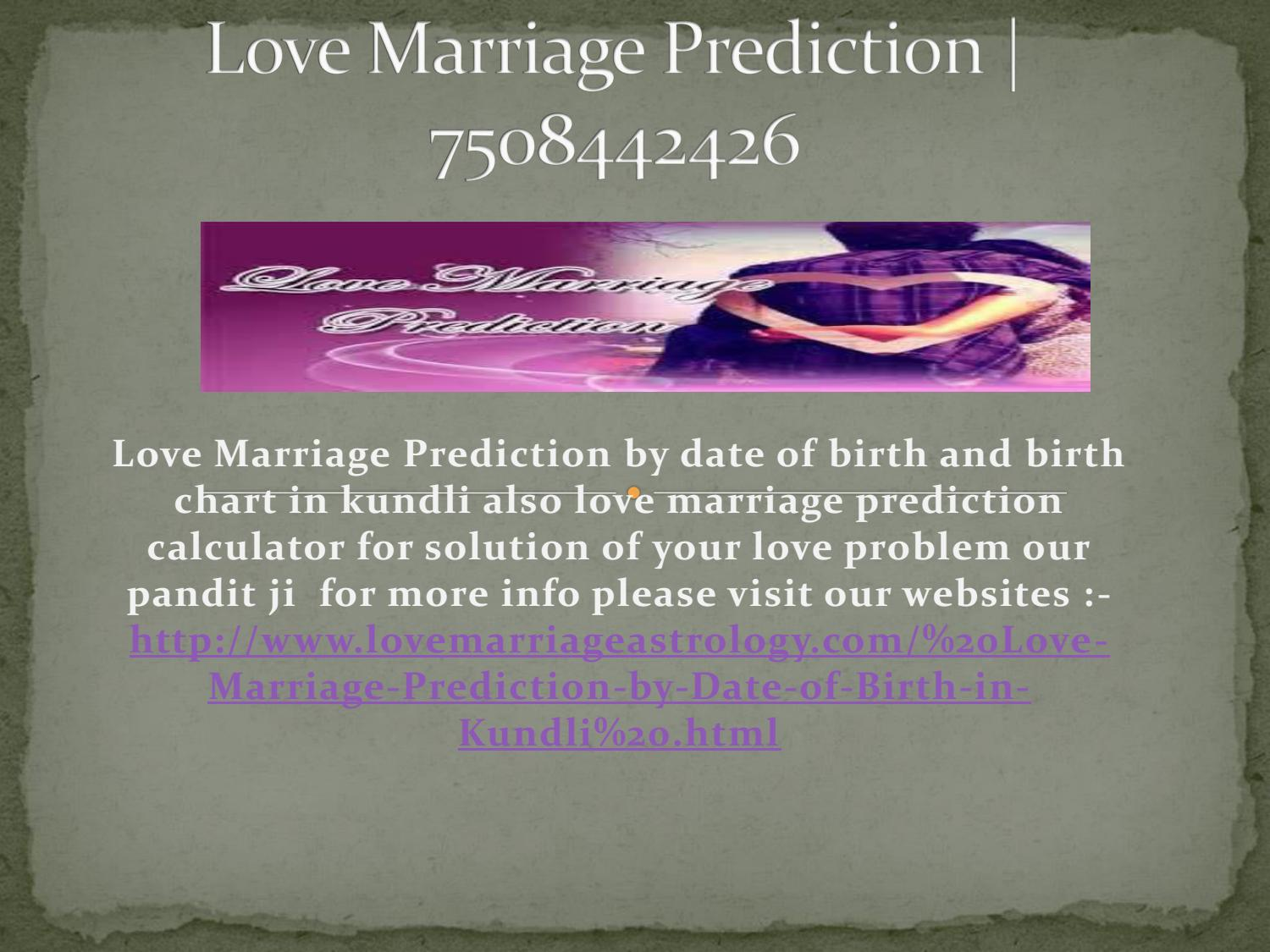 Love Marriage Prediction By Ak Shastriji Issuu