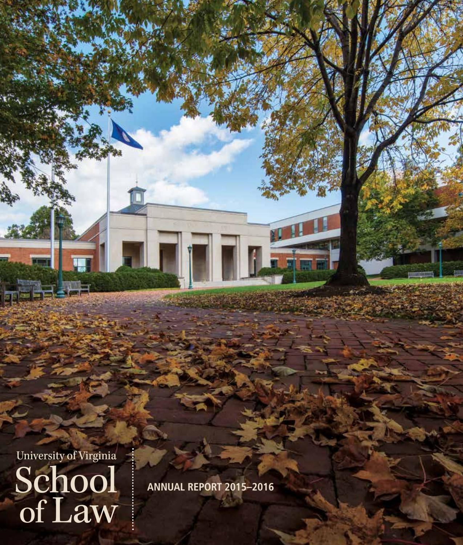 University Of Virginia Law >> Uva Law Annual Report 2015 16 By University Of Virginia School Of