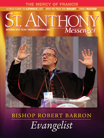 October 2016 by st anthony messenger issuu the mercy of francis a field guide to catholic life why we pray the rosary twice blessed fandeluxe Choice Image