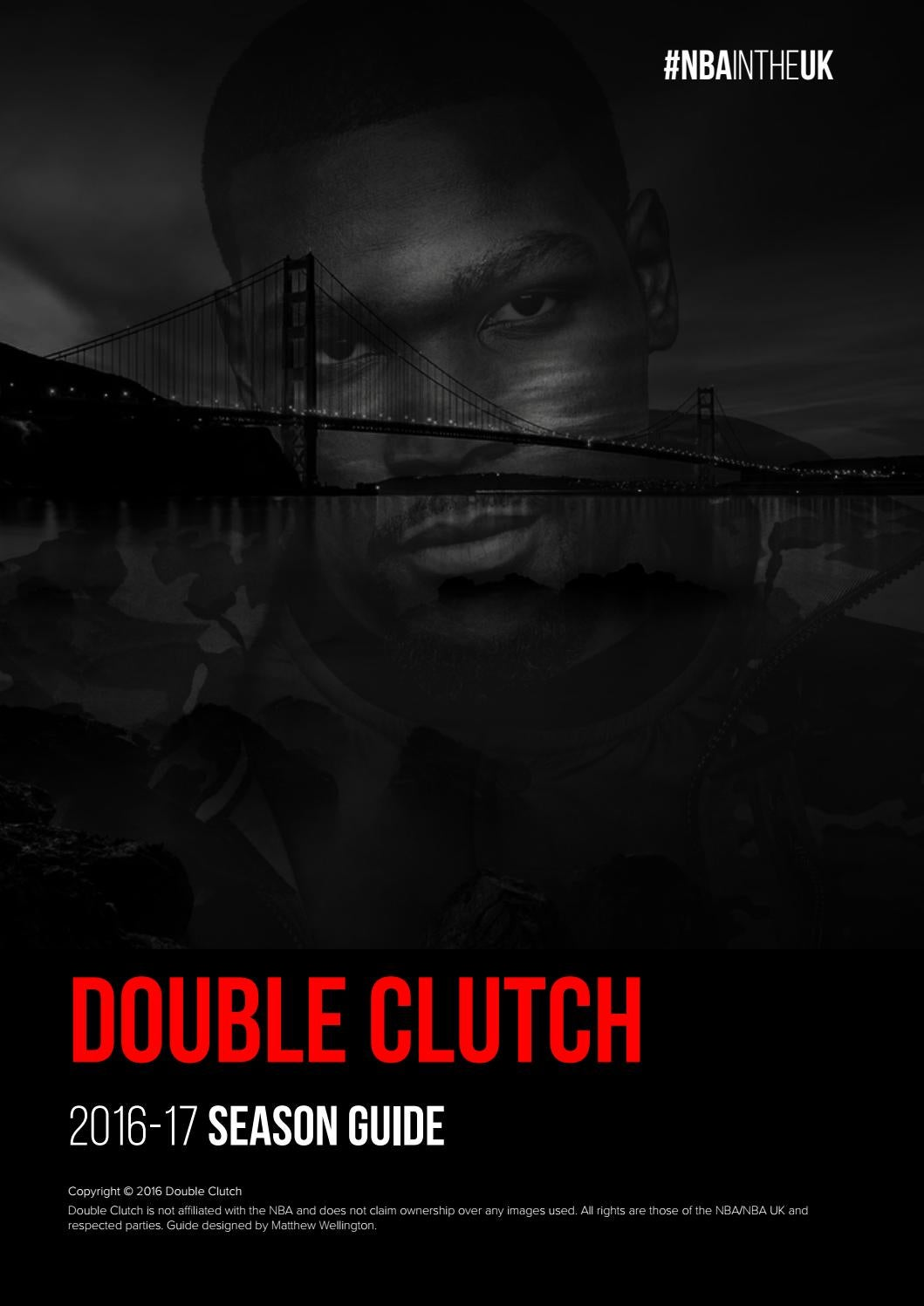 buy popular 936db cc617 Double Clutch NBA 2016-17 Season Guide by Double Clutch UK - issuu