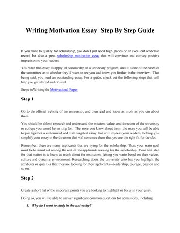 motivation to write this essay Tips on how to write motivation letter for study abroad having trouble writing your motivation letter study abroad or study abroad essay  you are not the only one who seems at a loss as to how to write their motivation letter these days as other applicants want to make their international student application stand out.