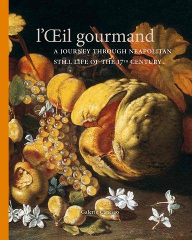 L'oeil gourmand (EN)… Paris Galerie Canesso 2007 by