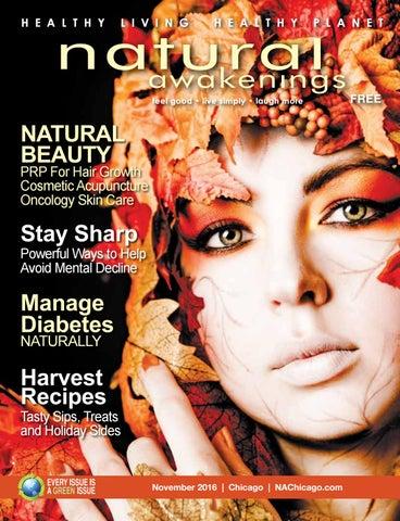 7dc7d4d43b3 November 2016 Natural Awakenings Chicago by Natural Awakenings ...