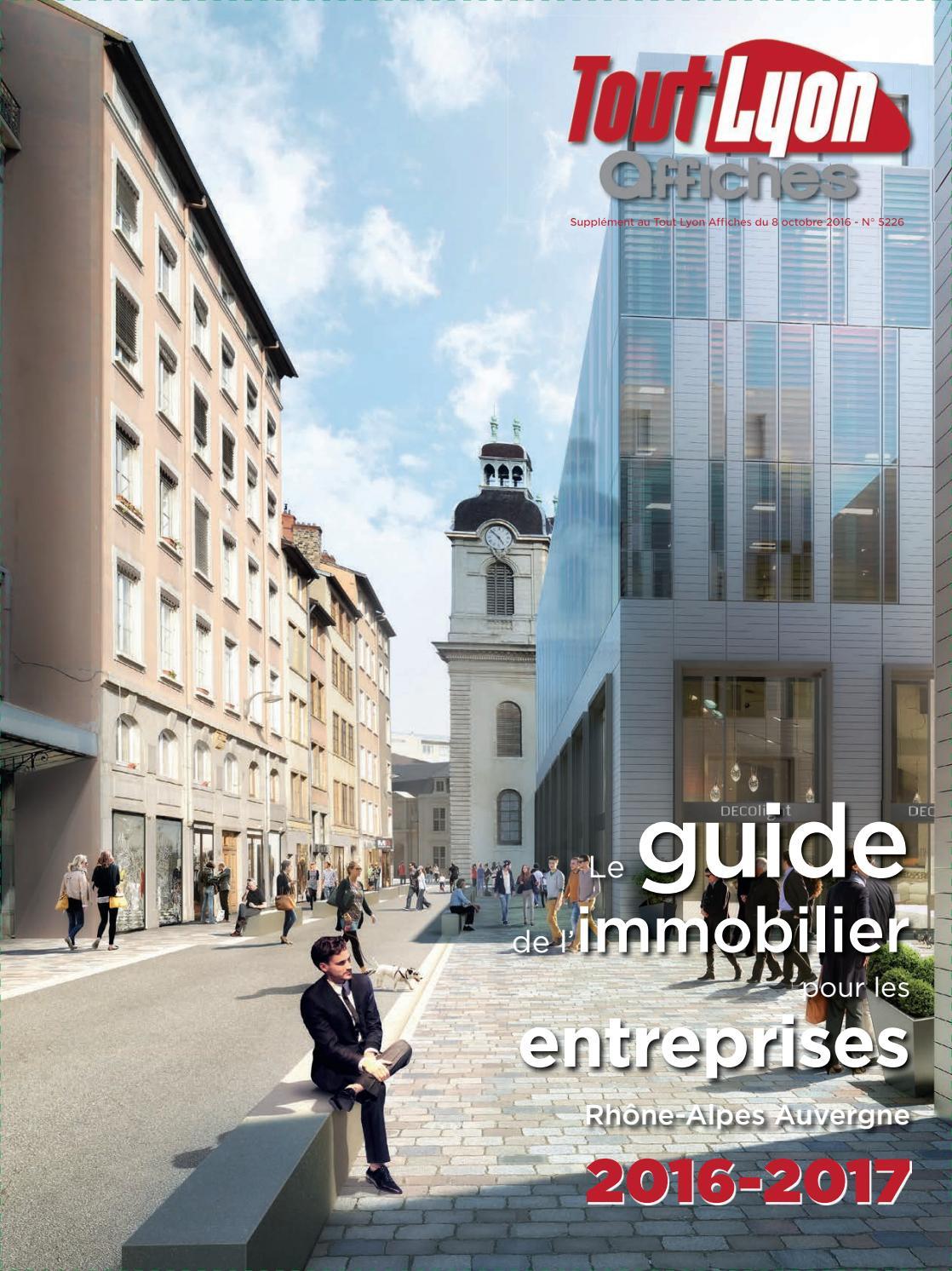 GUIDE DE L IMMOBILIER POUR LES ENTREPRISES 2016-2017 by Tout Lyon Affiches  - issuu f96b20d1210