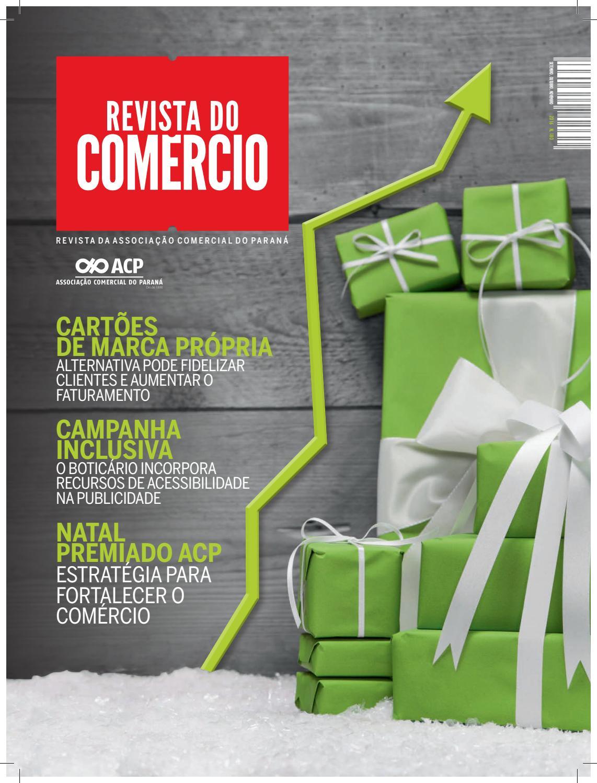 8bd1d3c332082 180 Revista do Comércio ACP Ago.Set.Out 2016 by ACP - Associação Comercial  do Paraná - issuu