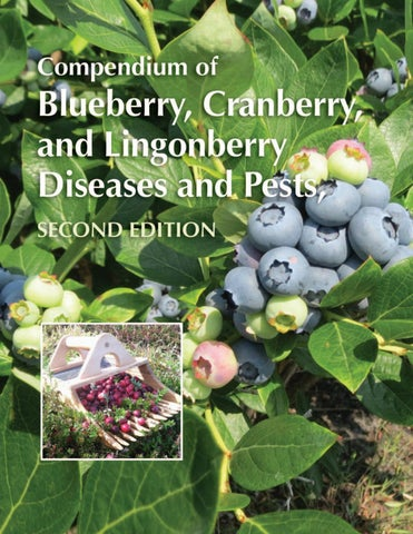 Compendium of Blueberry, Cranberry, and Lingonberry Diseases