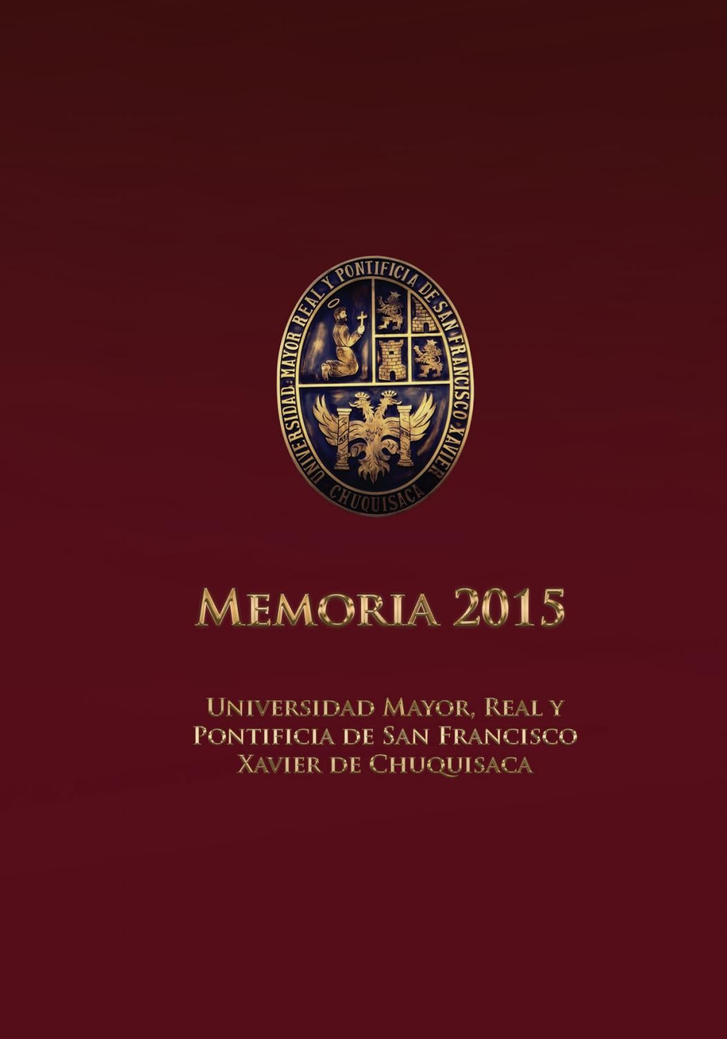 Universidad San Francisco Xavier de Chuquisaca - Memoria 2015 by ...