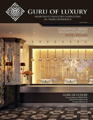 Guru Of Luxury Interior Design 3d Renderings Hotel Northland Green Bay Wi By Guru Of Luxury Yvonne Roberts Issuu