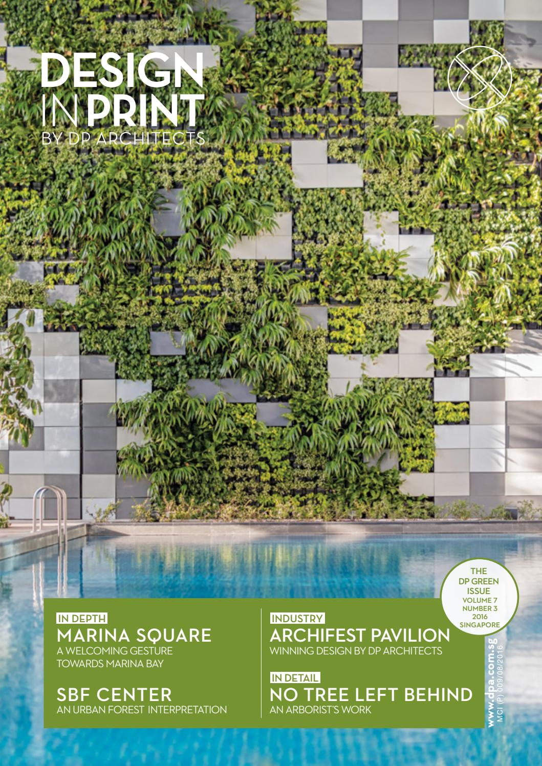 Design In Print 7 3 - The DP Green Issue 2016 by DPArchitects - issuu
