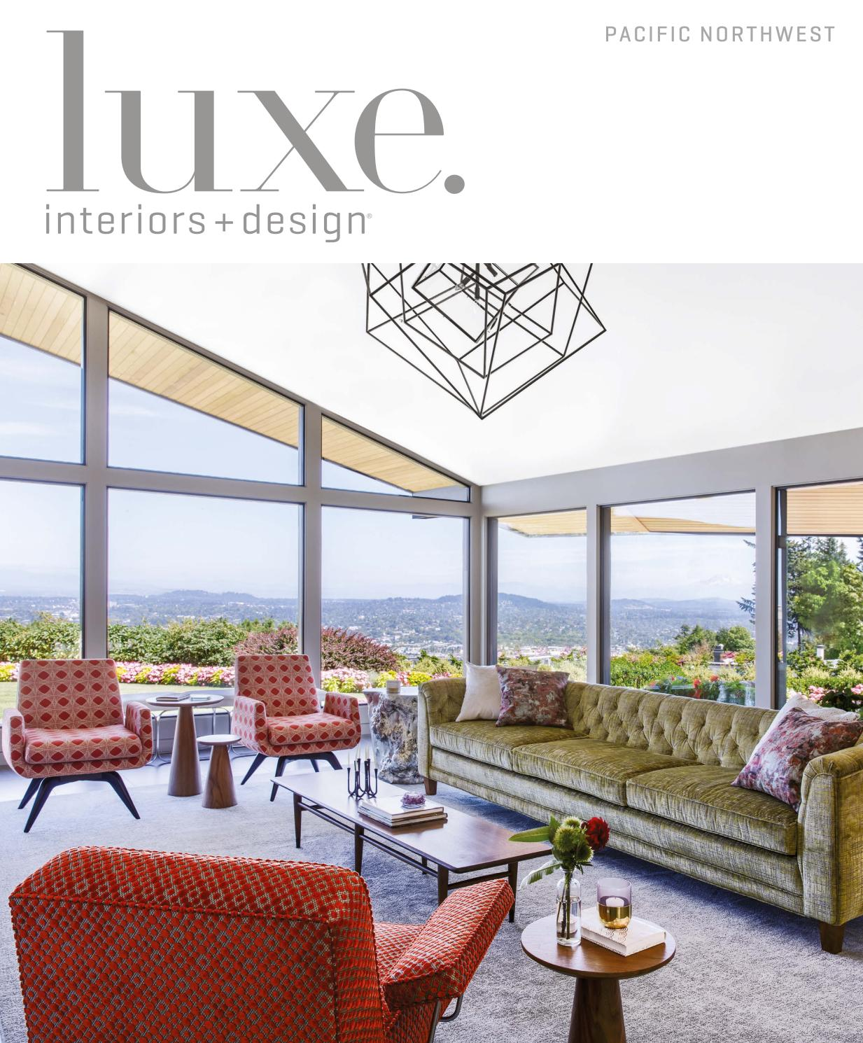 Luxe magazine november 2016 pacific northwest by sandow issuu