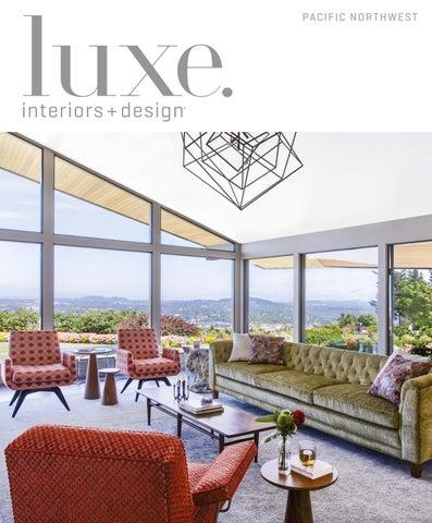 Luxe Magazine November 2016 Pacific Northwest By SANDOW®   Issuu