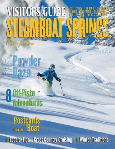 Steamboat Springs Visitors Guide Ski Season 2016 17