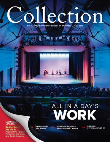Collection Magazine Fall 2016 By Friends School Of Baltimore Issuu
