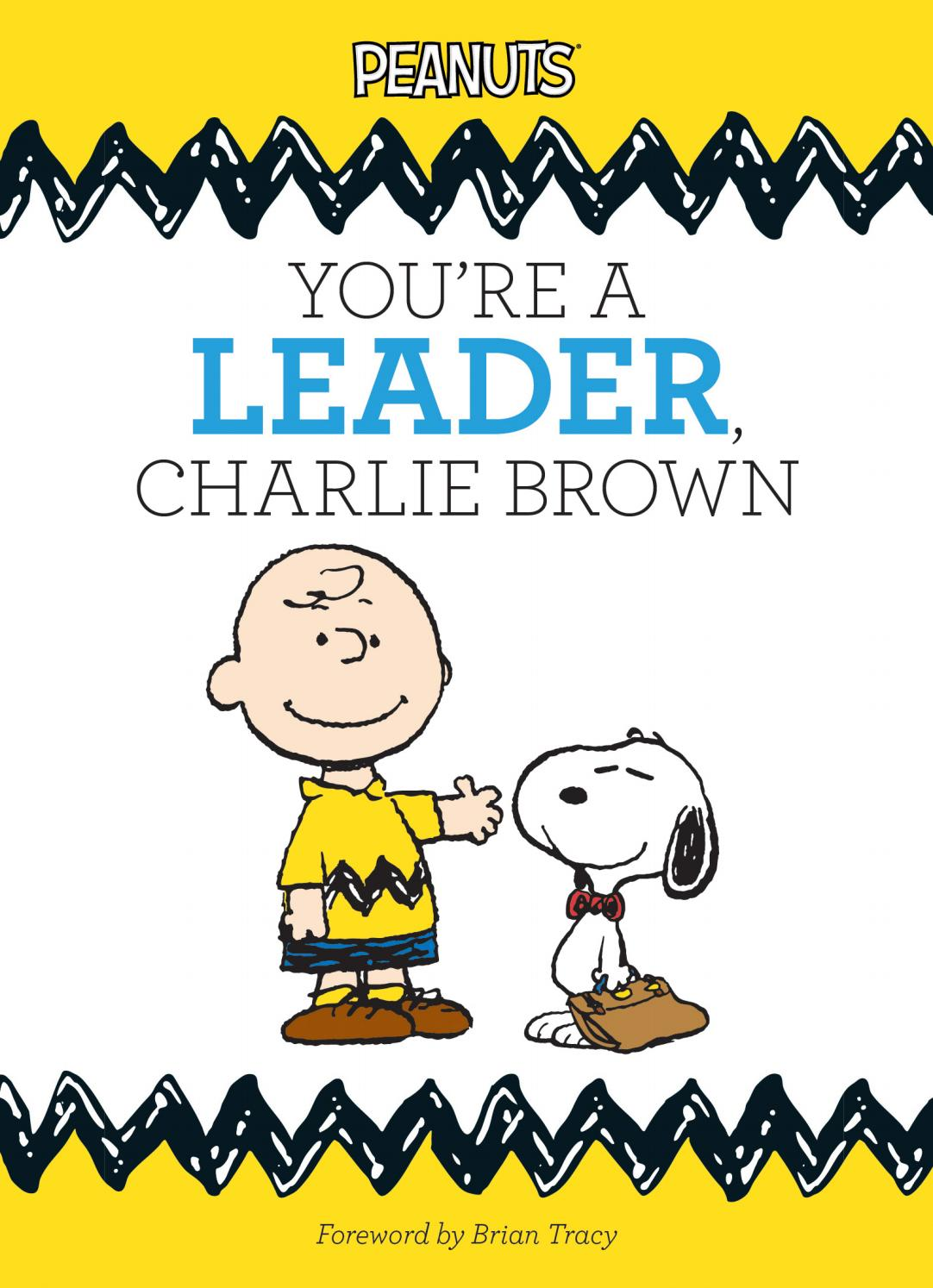 Simple Truths: Youre a Leader Charlie Brown by Sourcebooks - issuu
