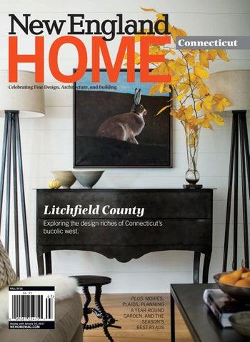 Connecticut Fall 2016 By New England Home Magazine LLC