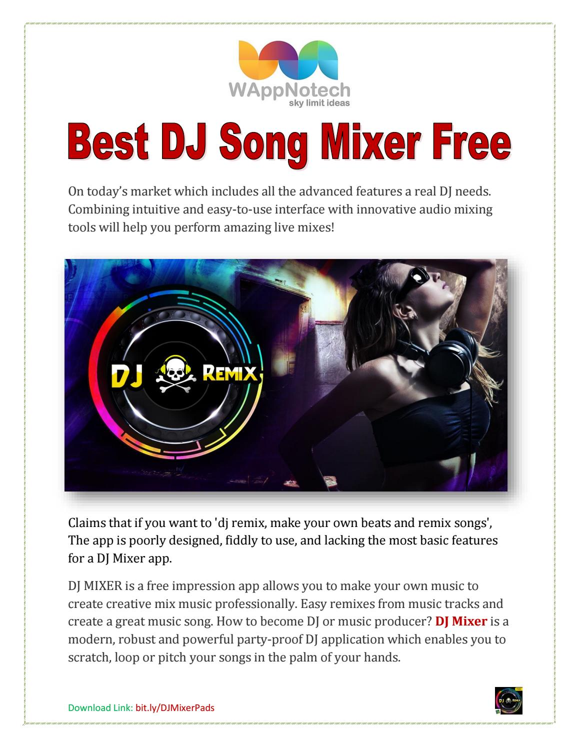 Best dj song mixer android app by Charlie Smith - issuu