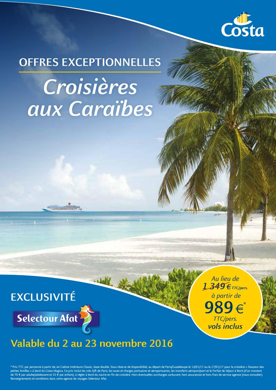 Offre exceptionnelle croisieres aux caraibes avec for Publication exceptionnelle