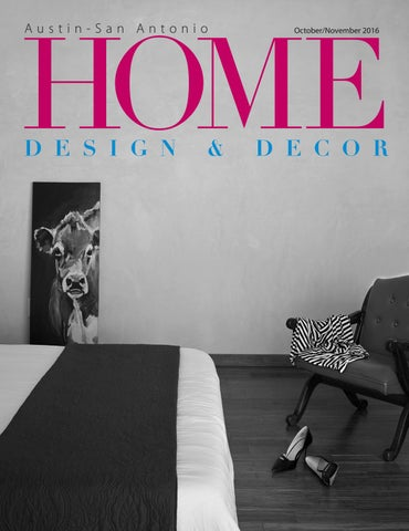 Austin OctNov 40 Home Design Decor Magazine By Home Design Decor Classy Home Design Decor Magazine