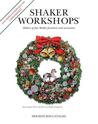 Shaker Workshops Holiday 2016 Catalog By Shaker Workshops
