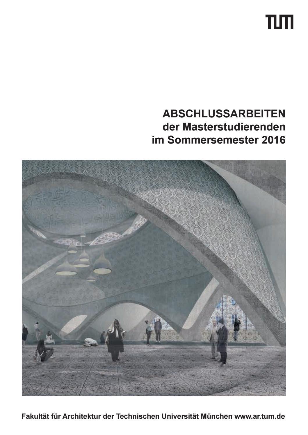Masterdoku sose2016 2 by Fakultät für Architektur TU München - issuu