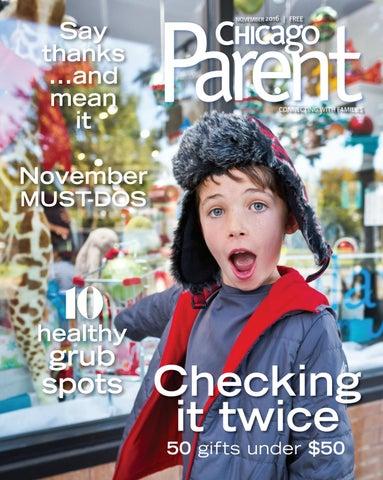 Chicago Parent November 2016 By Chicago Parent Issuu