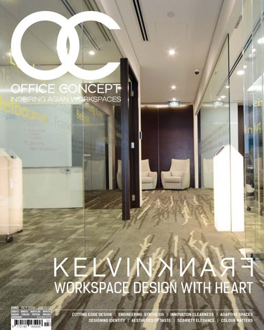 office design magazine. WORKSPACE DESIGN WITH HEART V9N3 OCT 2016 - JAN 2017 SGD13 BND13 AUD13.95  MYR19 HKD99 THB295 PHP295 INR395 IDR90000 (Included GST) Office Design Magazine I