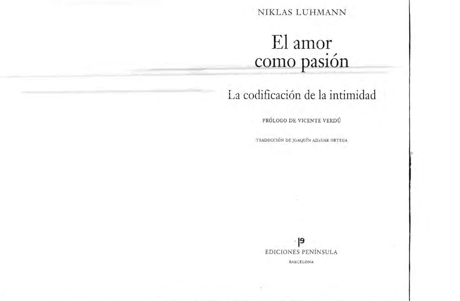 El amor como pasion luhman by Adrian Alberto Michateck - issuu 7ae58a576d1