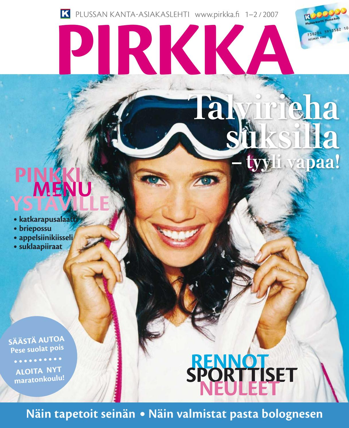 PIRKKA 1-2 2007 by Ruokakesko - issuu 721889f582