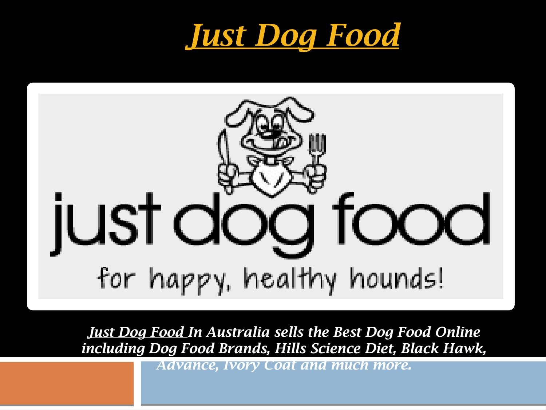 Just Dog Food Best Dog Food In Australia By Justdogfood Issuu